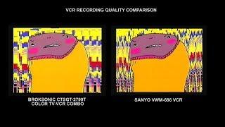 Comparison Of VCR Recording Quality (BrokSonic Vs. Sanyo)