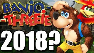 Will Microsoft make a Banjo-Kazooie Game in 2018? Banjo-Threeie?
