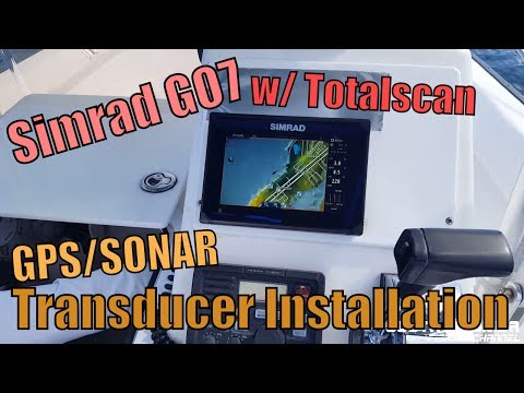 GPS/Sonar Totalscan Transducer Installation (Simrad GO7 XSE Fish Finder)
