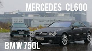 BMW 750Li vs Mercedes Benz CL600 битва V12 СТОК 30 смотреть