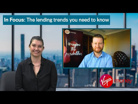 In Focus: The lending trends you need to know