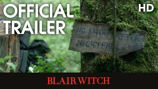 Blair Witch (2016) Official Trailer [HD]