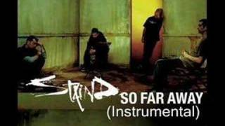 Staind - So Far Away (Instrumental)