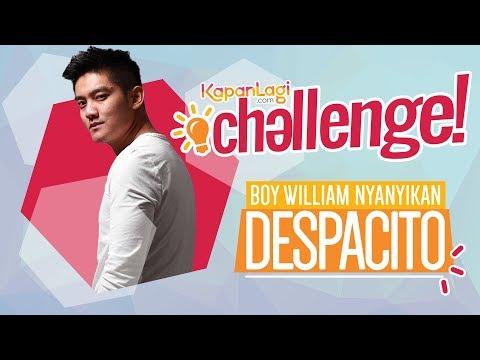 #Challenge - Boy William Coba Nyanyi Despacito