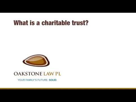 What is a charitable trust?