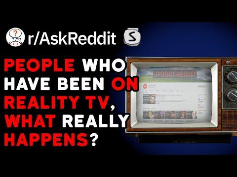 People Who Have Been On Reality TV, What Really Happens?  (Reddit Stories R/AskReddit)