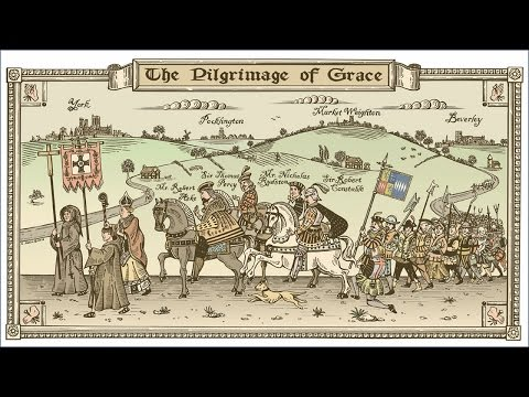 What was The Pilgrimage of Grace?