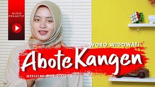 Woro Widowati - Abote Kangen