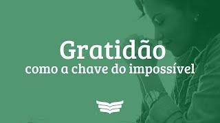 Culto de Ações de Graças   Gratidão como chave do Impossível (Mt 16: 32-39), Pr. Amauri Oliveira