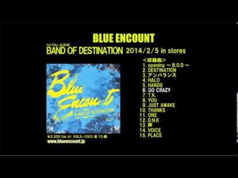 BLUE ENCOUNT/BAND OF DESTINATION DIGEST