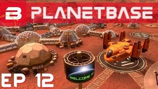 "PlanetBase - ""Spare Lou, SPARES !!!"" - Ep 12 (Space Survival Strategy Gameplay)"