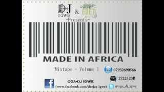 Made in Africa vol.1 by dj Igwe