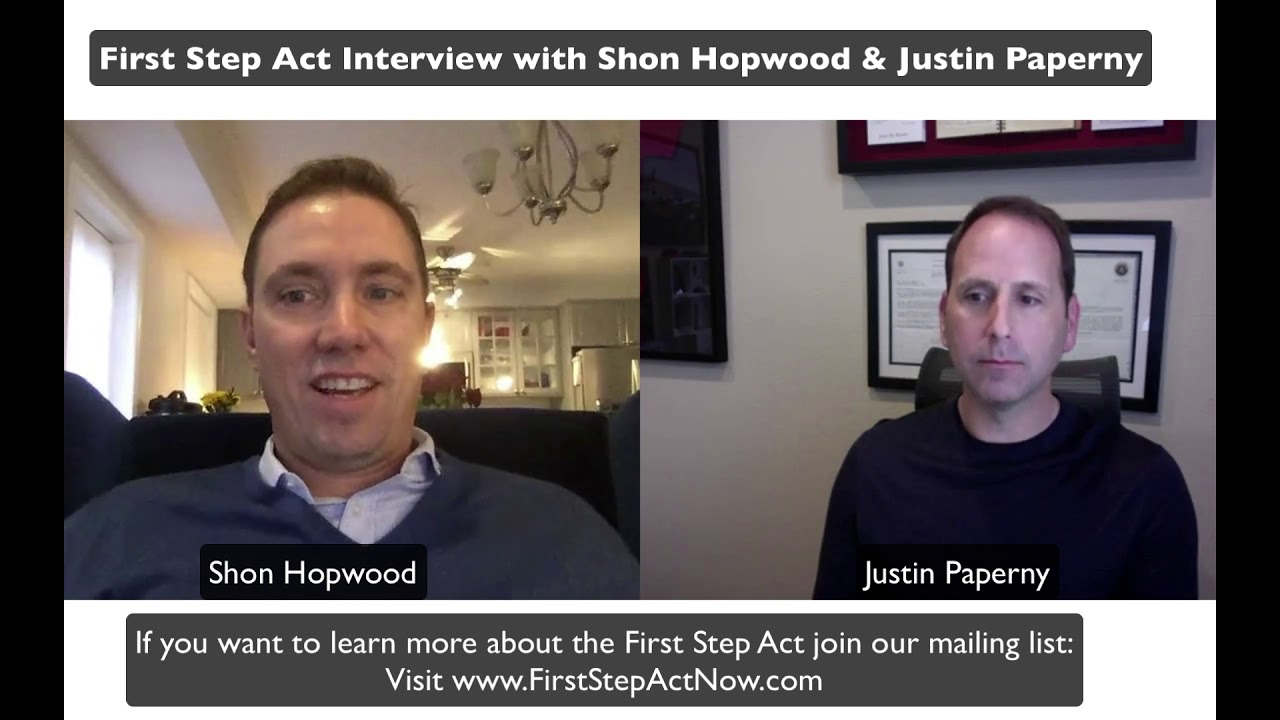 First Step Act Interview with Shon Hopwood & Justin Paperny (PRISON REFORM)