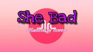 She Bad by Cameron Dallas | Musical.ly