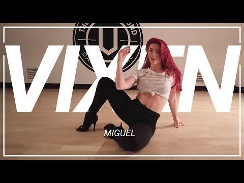 Miguel | Vixen | Choreography by Kaela Faloon