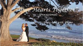 Video Two Hearts Together - Flute Sheet Music for Weddings - Wedding Ceremony Music - Wedding Processional download MP3, 3GP, MP4, WEBM, AVI, FLV Agustus 2018