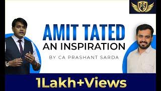 AMIT TATED -  AN INSPIRATION