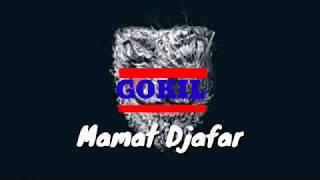 Gokil | By : mamat djafar | New 2019 | full version | Official music