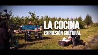 Agrocultores Episodio 5 La cocina, expresión cultural