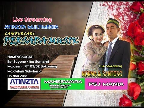 Live Streaming CS PERSADA MUSIK - MAHESWARA SOUND - PERNIKAHAN  NOERMA  & SANTOSO