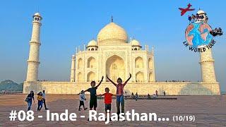 TVGT🌍#08 - Inde - New Delhi, Agra et Rajasthan
