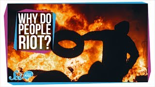 Why Do People Riot?