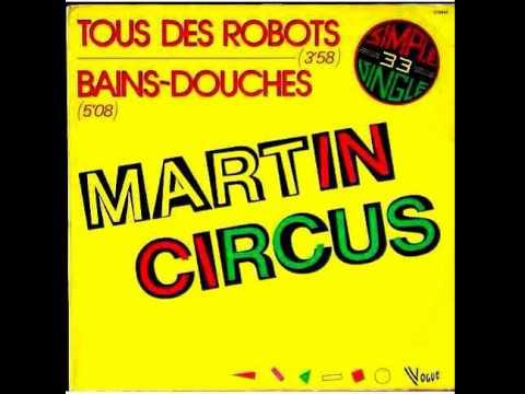 Tous Des Robots by Martin Circus