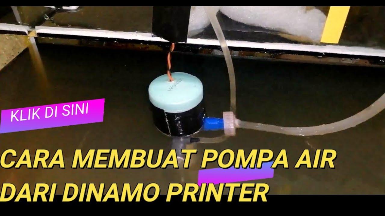 Cara Merakit Pompa Air Aquarium, dari Dinamo bekas printer ...