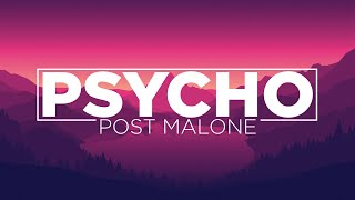 psycho- post malone (lyric video)