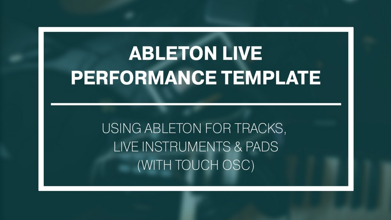 Touchosc Templates Ableton | Ableton Live Performance Template Touchosc Youtube