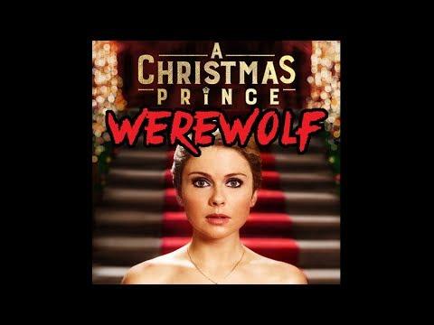 A Christmas Prince WEREWOLF  Netflix Original