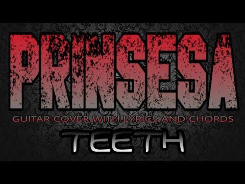 Prinsesa - Teeth (Guitar Cover With Lyrics & Chords) - YouTube