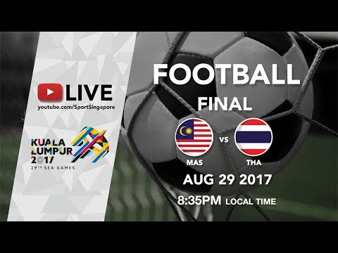 Football Final: Malaysia 🇲🇾 vs 🇹🇭Thailand | 29th SEA Games 2017