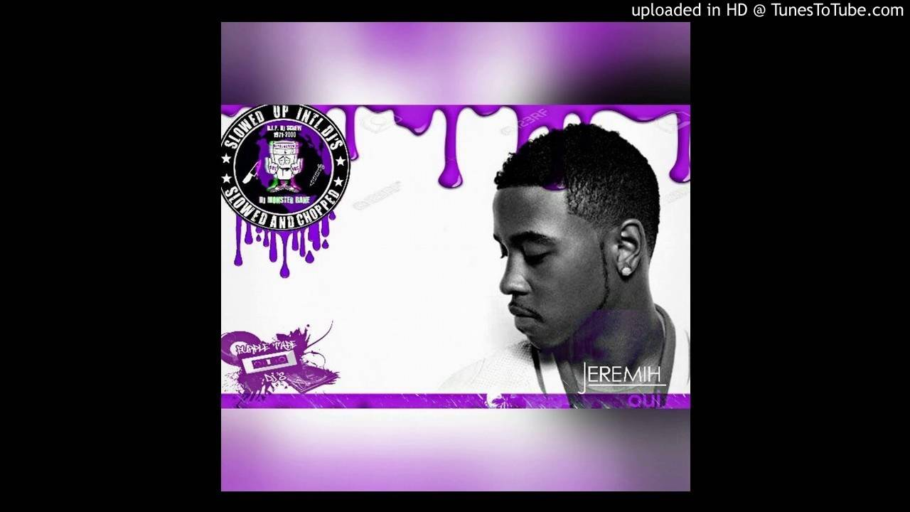 Jeremih-Oui Chopped DJ Monster Bane Clarked Screwed Cover ...