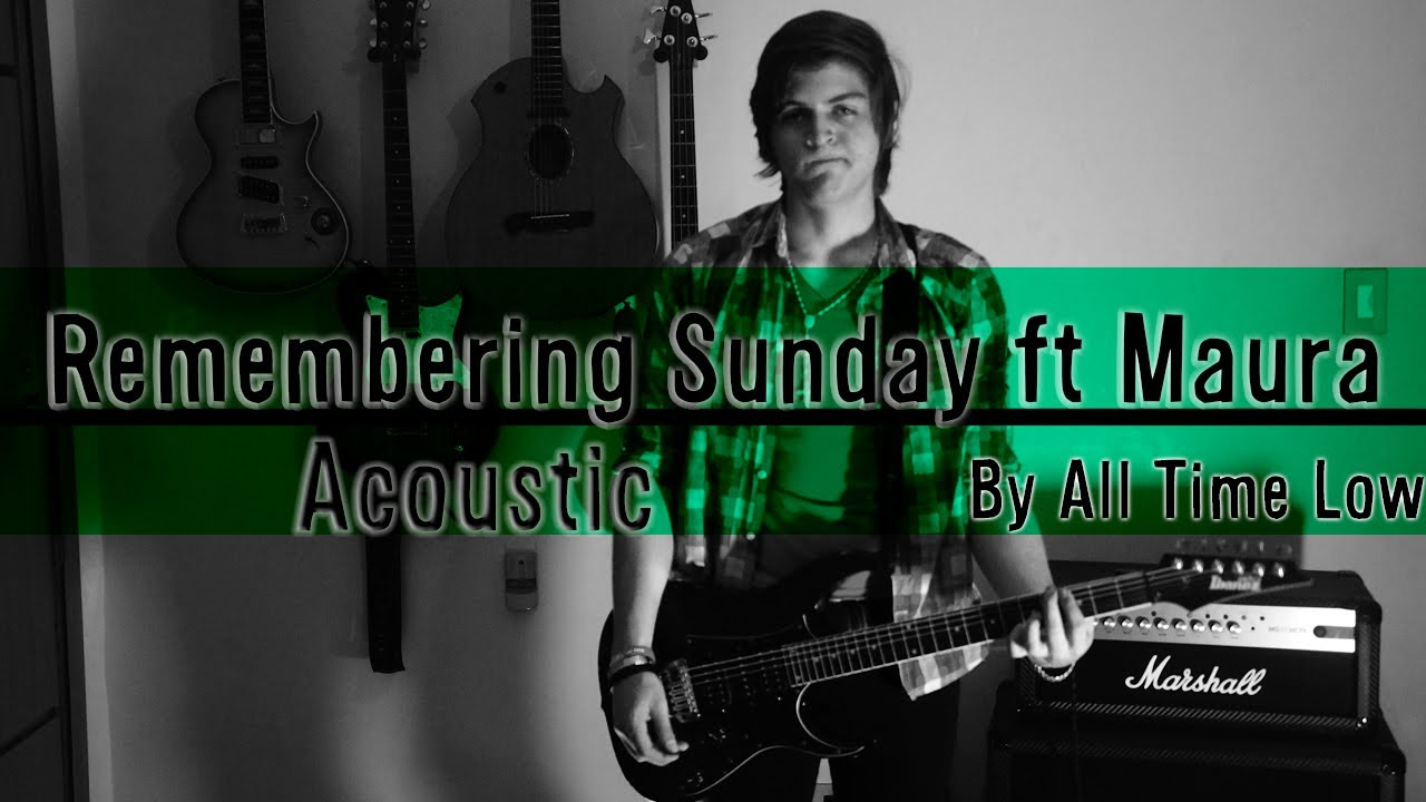 Remembering Sunday - All Time Low - Francisco Moreira feat. Maura Marín (Cover)