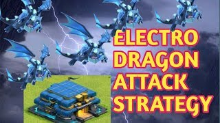 Electro Dragon attack strategy [Hindi] || clash of clans || by Ultrax Gaming