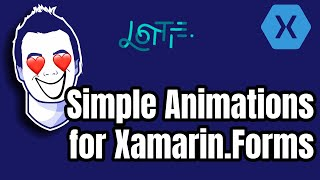 Awesome #Animations for your Xamarin.Forms apps with Lottie
