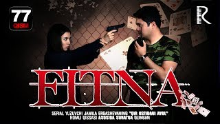 Fitna (o'zbek serial) | Фитна (узбек сериал) 77-qism