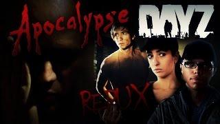 Apocalypse DayZ REDUX (Fan Film)