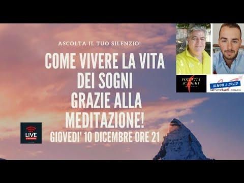 Come vivere la Vita dei sogni grazie alla meditazione! by POTENTIA ACADEMY