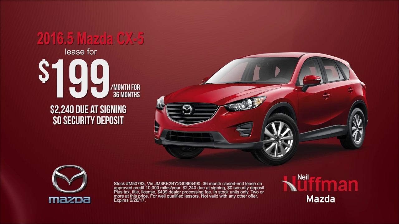 Neil Huffman Mazda February Lease Offer YouTube - Mazda lease offer