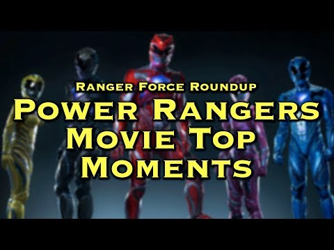 RANGER FORCE ROUND UP: Power Rangers Movie Top Moments (With Special Guests!)