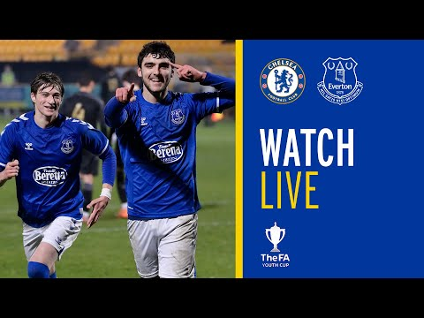 LIVE: CHELSEA U18 V EVERTON U18 | FA YOUTH CUP