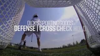 Men's Lacrosse Defense: Cross Check Hold Tips