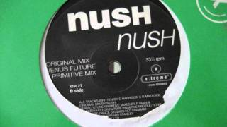 Nush - Nush (Not Nush mix)