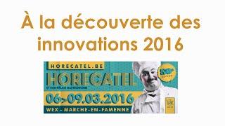 Les innovations d'Horecatel 2016