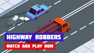 Highway Robbers · Game · Gameplay