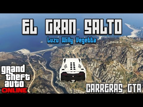 EL GRAN SALTO! - Carreras GTA V Online con Willy y Vegetta - [LuzuGames]