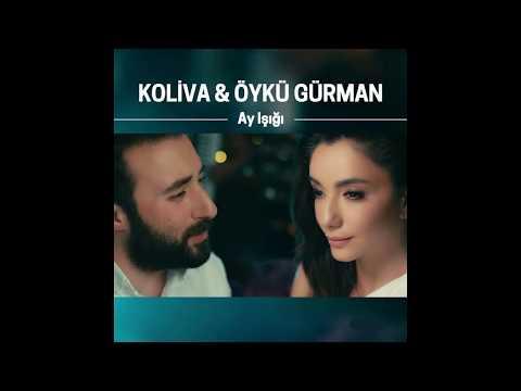 Koliva \u0026 Öykü Gürman - Ay Işığı