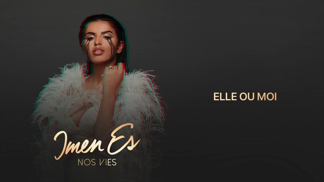 Download Imen Es - Elle ou moi [Audio Officiel]
